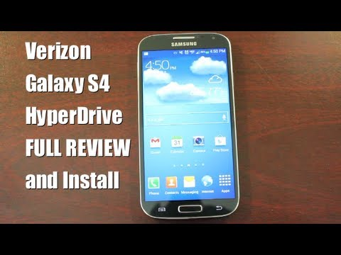 Verizon Galaxy S4 HyperDrive ROM Speed n Battery [FULL REVIEW] and Install