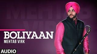 Boliyan (Full Audio Song) | Jatt Kamla | Mehtab Virk | T-Series Apna Punjab