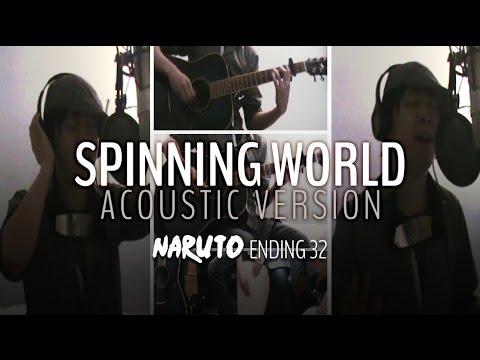【Sumashu】 Spinning world - acoustic version 「 Naruto ED 32 」