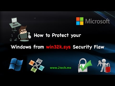 How to Protect your Windows from win32k.sys Security Flaw