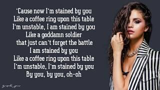 Download Lagu Selena Gomez - Stained (Lyrics) Gratis STAFABAND