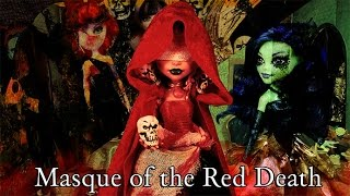 "Monster High Stopmotion ""MASQUE OF THE RED DEATH"""