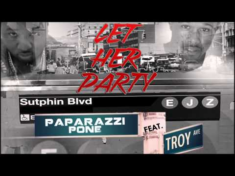 Let Her Party Feat. Troy Ave