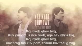 David Yang - Koj Nyob Qhov Twg Ft. Hands Band (Prod. By Lytos)