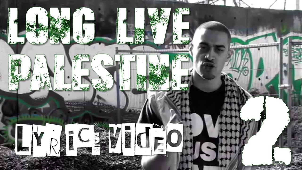 Lowkey Lyrics Long Live Palestine Lowkey Long Live Palestine