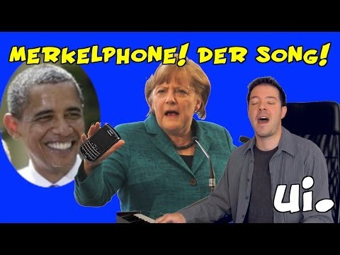 Merkelphone - Der Song! (Merkel, NSA, Obama) ui!