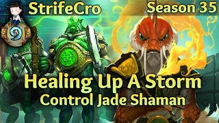 Hearthstone Control Jade Shaman: Healing Up a Storm