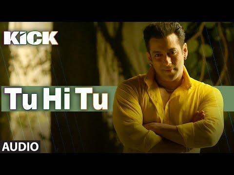 Tu Hi Tu | Kick | Mohd. Irfan | Salman Khan | Jacqueline Fernandez