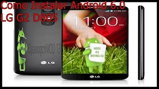 Android 6 0 Marshmallow LG G2 D805