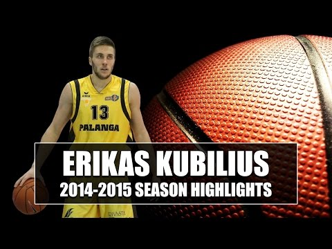 Erikas Kubilius 2014-15 Season Highlights HD