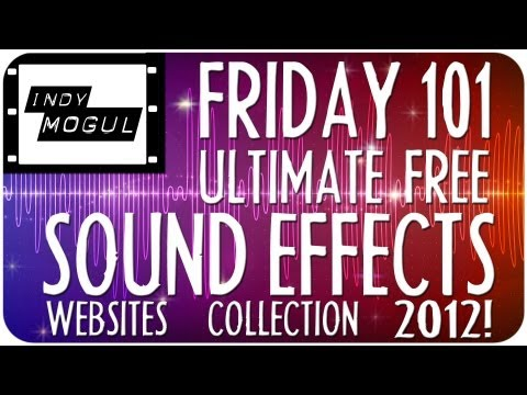Where To Find High Quality, Free Sound Effects Online! : Friday 101 video