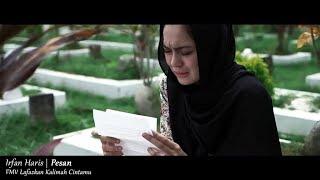 (FMV LAFAZKAN KALIMAH CINTAMU) Irfan Haris - Pesan (Lyric Video)