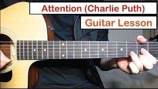 download lagu Charlie Puth - Attention  Guitar Lesson Tutorial How gratis