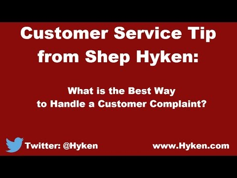 Customer Service Expert Tip: Best Way to Handle a Customer Complaint