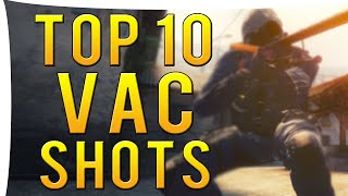 CS:GO - Top 10 Pro Player Vac Shots I ft. PashaBiceps,Olofmeister,Hiko & More!