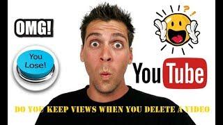 Do You Keep Views When You Delete a Video