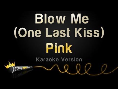 Pink - Blow Me (one Last Kiss) (karaoke Version) video