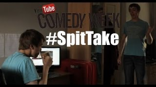 YouTube Comedy Week - #SpitTake - HENRY HODGE
