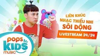 Liên Khúc Nhạc Thiếu Nhi Remix Sôi Động Don Nguyễn - Chú Ếch Con, Con Heo Đất - Phát sóng 24/24
