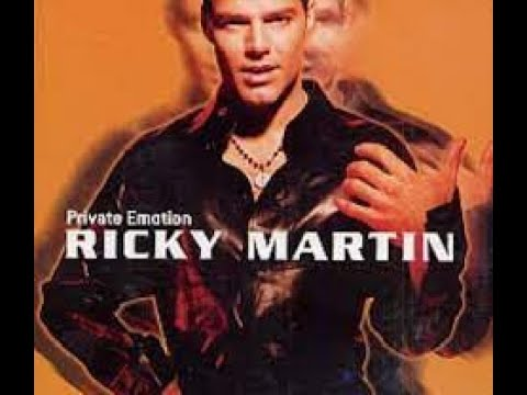 Ricky Martin Private Emotion