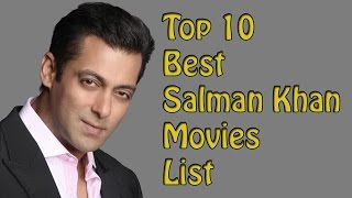 Top 10 Best  Salman Khan Movies List- Salman Khan Best Movies