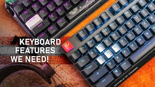 Gaming Keyboards NEED More Of These Cool Features!