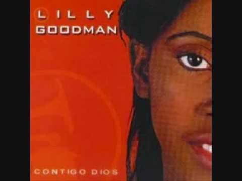 Lilly Goodman [Contigo Dios /2001] - Puede ser