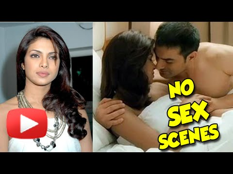 Priyanka Chopra Opposes Sex Scenes On Screen video