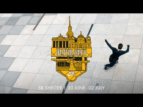 Nike SB | Euro Series 2017 | Berlin Invite
