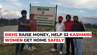 Sikhs Unite To Help Kashmiri Women Get Home Safely