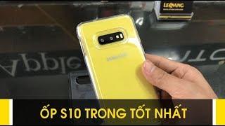 LÊ SANG | Trên tay Ốp lưng Samsung Galaxy S10E Spigen Ultra Hybrid trong suốt bán chạy nhất