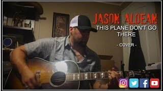 Download Lagu THIS PLANE DON'T GO THERE - JASON ALDEAN cover by Stephen Gillingham Gratis STAFABAND