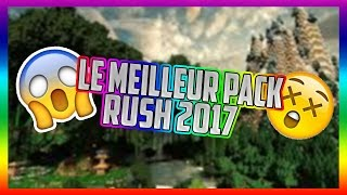 LE PLUS BEAU PACK RUSH 2017 ?! 75LIKES?