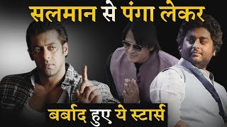 Bollywood Stars Ruined Their Career After Messing With Salman Khan