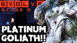 PLATINUM GOLIATH!! EPIC STAGE TWO MATCH!! Evolve Gameplay Walkthrough (PC 1080p 60fps)