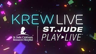 KREW x St. Jude PLAY LIVE Charity Livestream 2019!