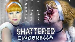 SHATTERED CINDERELLA - A Glam & Gore Disney Princess Story