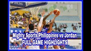 Mighty Sports Philippines vs Jordan (Jones Cup 2019)