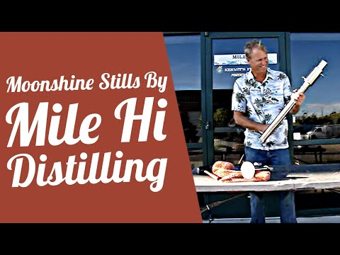 Moonshine Stills By Mile Hi Distilling