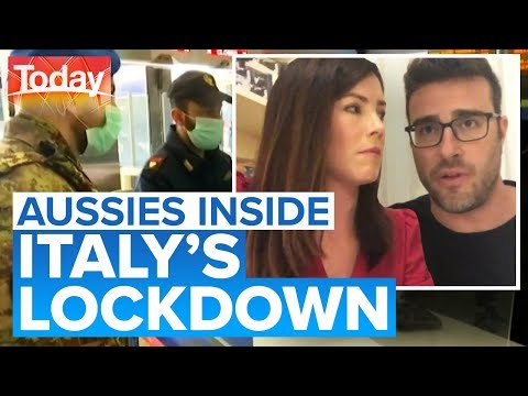 Coronavirus: Aussies reveal how quickly everyday life changed in Italy | Today Show Australia