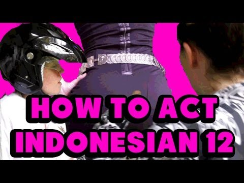 How to Act Indonesian 12 (18+)