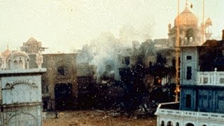 June 1984 - Operation Blue Star - Attack On Darbar Sahib