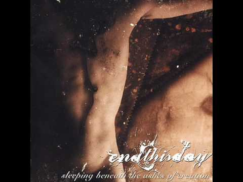 endthisday - Sleeping Beneath The Ashes Of Creation