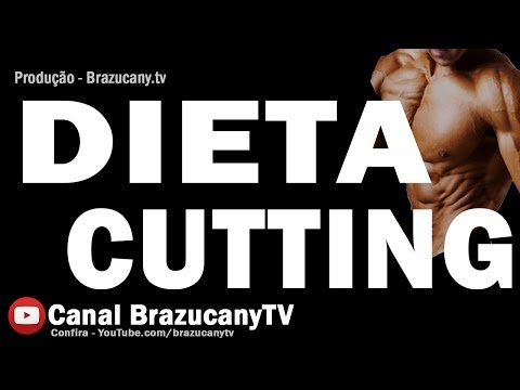 Como Fazer um cutting - dieta para definio muscular / dieta para la definicin muscular