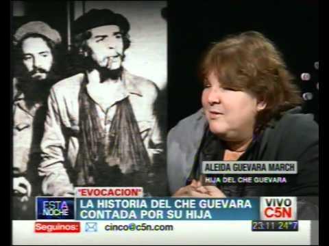 C5N - ESTA NOCHE: ALEIDA GUEVARA MARCH | PARTE 1