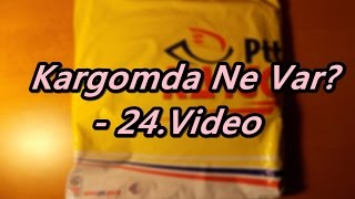 Kargomda Ne Var? - 24.Video