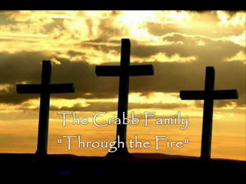 The Crabb Family through The Fire video