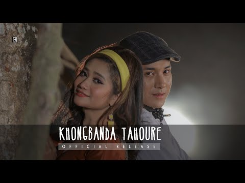 Khongbanda Tahoure || Official Music Video Release 2020