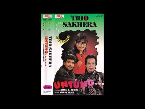 Trio Sakhera / Untung.. (Original)