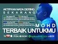 Mohd - Terbaik Untukmu (Official Lirik Video)
